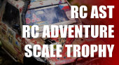 RC AST - RC Adventure Scale Trophy